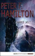 Peter F. Hamilton: Schwarze Welt ★★★★