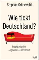Stephan Grünewald: Wie tickt Deutschland? ★★★