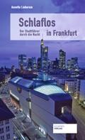 Annette Lieberum: Schlaflos in Frankfurt