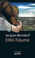 Jacques Berndorf: Eifel-Träume ★★★★★