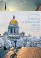 Jens Hallemann: Marilenka, die Königin von Sibirien ★★★★★