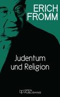Erich Fromm: Judentum und Religion