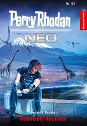 Perry Rhodan Neo 133: Raumzeit-Rochade - Staffel: Meister der Sonne 3 von 10