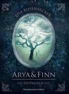 Lisa Rosenbecker: Arya & Finn ★★★★