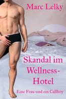 Marc Lelky: Skandal im Wellness-Hotel ★★★