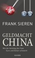 Frank Sieren: Geldmacht China ★★★★★