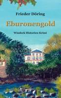 Frieder Döring: Eburonengold