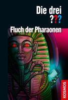 Ben Nevis: Die drei ??? Fluch der Pharaonen (drei Fragezeichen)