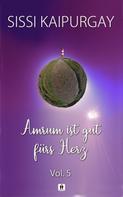 Sissi Kaipurgay: Amrum ist gut fürs Herz - Vol. 5 ★★★★★