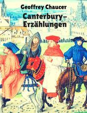 Canterbury-Erzählungen - Vollständige deutsche Ausgabe der Canterbury Tales