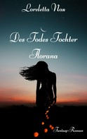 Loreletta Nox: Des Todes Tochter - Florana ★★★
