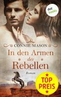 Connie Mason: In den Armen des Rebellen ★★★★
