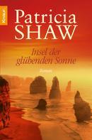 Patricia Shaw: Insel der glühenden Sonne ★★★★