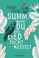 Bianca Marais: Summ, wenn du das Lied nicht kennst ★★★★★