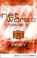 M. Sean Coleman: netwars 2 - Down Time 3: Prey ★★★★★