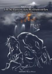 Im Schatten des Wolfsmondes - Die verlorene Gefährtin