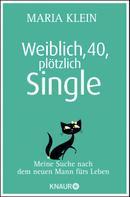 Maria Klein: Weiblich, 40, plötzlich Single ★★★★