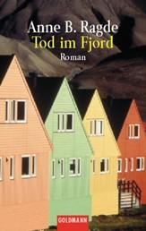 Tod im Fjord - Roman