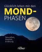 Sylvia Winnewisser: Glücklich leben mit den Mondphasen ★★★