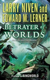 Betrayer of Worlds - Prelude to Ringworld
