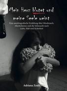 Adriana Zenit: Mein Herz blutet und meine Seele weint