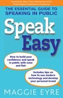 Maggie Eyre: Speak Easy