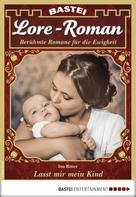 Ina Ritter: Lore-Roman 20 - Liebesroman ★★★★