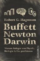 Robert G. Hagstrom: Buffett, Newton, Darwin ★★★★