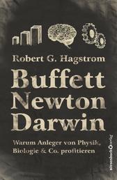 Buffett, Newton, Darwin - Warum Anleger von Physik, Biologie & Co. profitieren