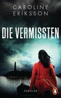 Caroline Eriksson: Die Vermissten ★★★
