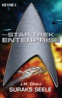 J. M. Dillard: Star Trek - Enterprise: Suraks Seele ★★★★