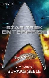 Star Trek - Enterprise: Suraks Seele - Roman