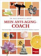 Robert G. Koch: Mein Anti-Aging-Coach ★★★
