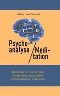 Günter von Hummel: Psychoanalyse / Meditation