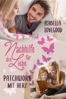 Isabella Lovegood: Patchwork mit Herz