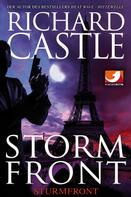 Richard Castle: Derrick Storm 1: Storm Front - Sturmfront ★★★★