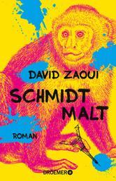 Schmidt malt - Roman
