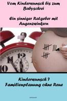 Norbert Kuckling: Vom Kinderwunsch bis zum Babyschrei ★