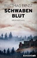Matthias Ernst: Schwabenblut ★★★★