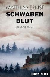 Schwabenblut - Kriminalroman