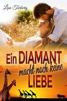 Lisa Torberg: Ein Diamant macht noch keine Liebe ★★★★