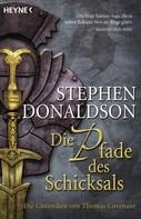 Stephen R. Donaldson: Die Pfade des Schicksals ★★★★