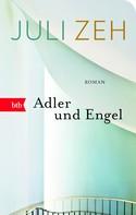 Juli Zeh: Adler und Engel ★★★