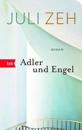 Adler und Engel - Roman