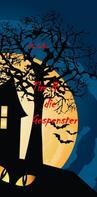 Ela Feller: Tim und die Gespenster