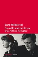 Diane Middlebrook: Du wolltest deine Sterne ★★★★