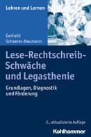 Gerheid Scheerer-Neumann: Lese-Rechtschreib-Schwäche und Legasthenie