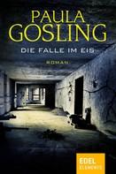 Paula Gosling: Die Falle im Eis ★★★★