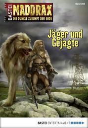 Maddrax - Folge 355 - Jäger und Gejagte