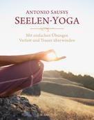 Antonio Sausys: Seelen-Yoga ★★★★